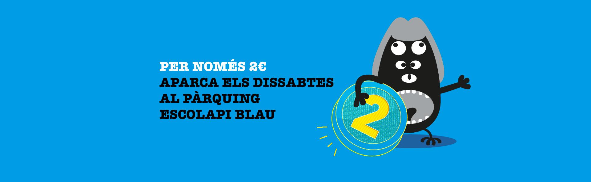 slide-promocio-2-euros-al-parquing-escolapi-blau